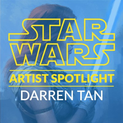 Star Wars Artist Spotlight: Darren Tan