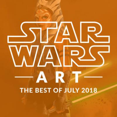 Star Wars Art: The Best Of July 2018
