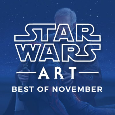 Star Wars Art: Best Of November 2018