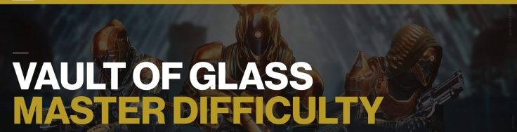 This image has an empty alt attribute; its file name is Vault-of-Glass-Master-Difficulty-Destiny-2-1024x262.jpg
