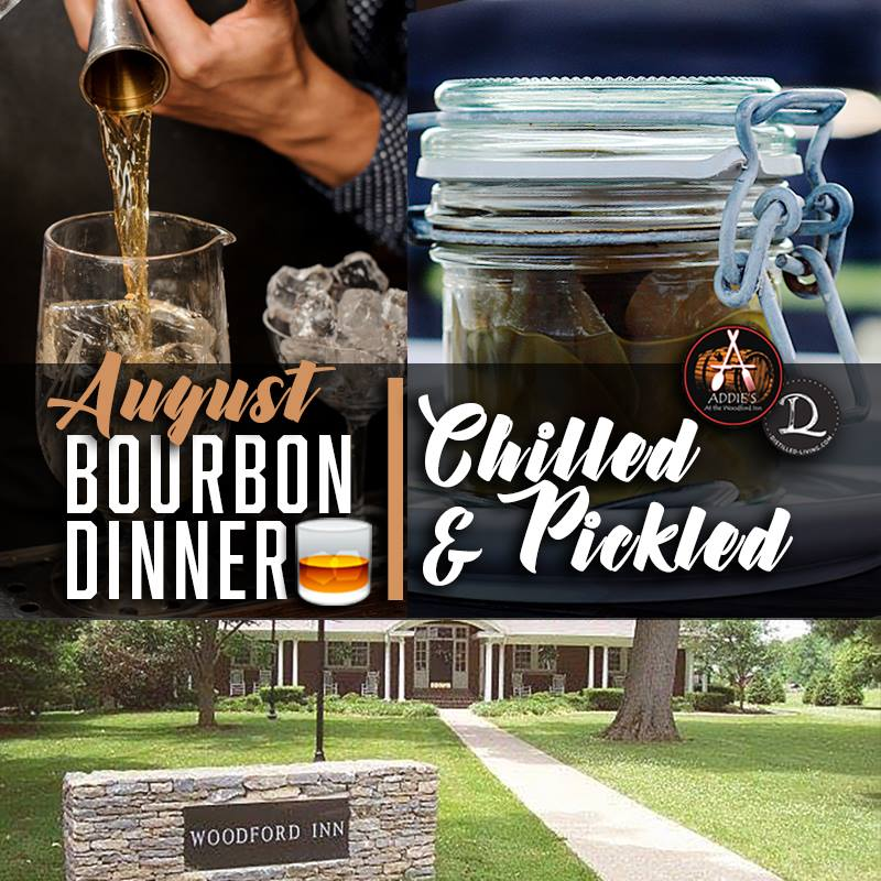 "37410028 702050126793103 2612840137591095296 n - Bourbon Dinner for August ""Chilled & Pickled"""