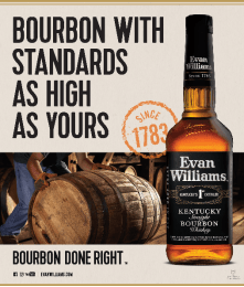 EWBE presser - Evan Williams is Bourbon Done Right