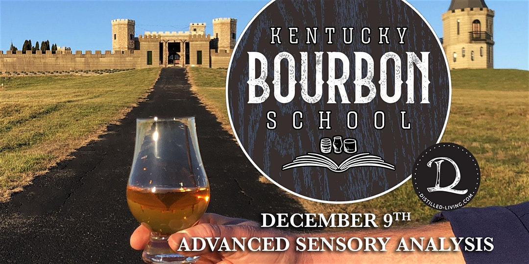 KBS ces 9 - Bourbon Sensory Analysis II: Advanced Bourbon Sensory Analysis