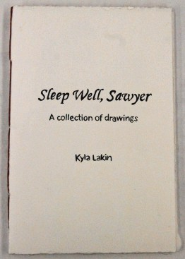 """""""Sleep Well Sawyer"""" cover, 2014, 7.5x5inches, pen in handmade book"""