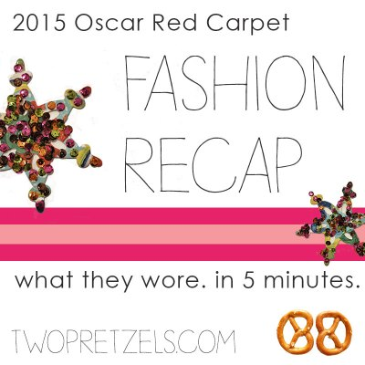 2015 Oscars Red Carpet Fashion Recap