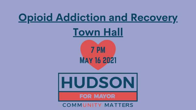 Opioid and Addiction Town Hall