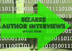 Bizarre Interviews with Kyle Perkins-Special Reader Edition.