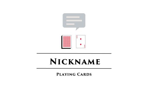 ニックネーム/Nickname 超おすすめトランプゲーム紹介