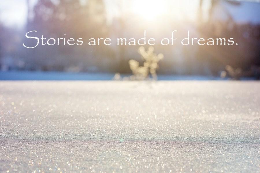 stories-are-made-of-dreams-kyra-dawson-patreon