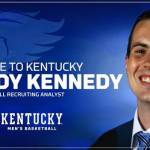 Kennedy Joins UK Men's Basketball Staff as Recruiting Analyst