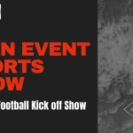 Main Event Sports Show Episode 3 College Football Kick Off Special – 9-1-21