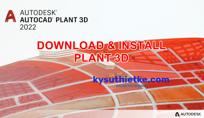 Download and Install PLANT 3D 2022 Free Full Active