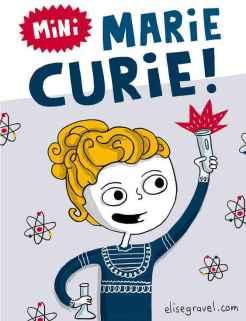 Marie Curie popularisée par une bande dessinée.