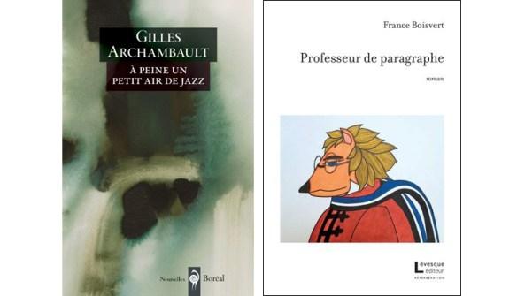 Gilles Archambault France Boisvert
