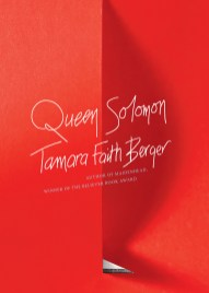Tamara Faith Berger, Queen Solomon, Coach House Books.