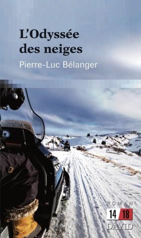 Pierre-Luc Bélanger, L'Odyssée des neiges, Éditions David.