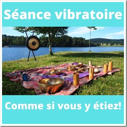 Séance vibratoire