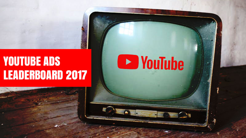 YouTube-Ads-Leaderboard-2017