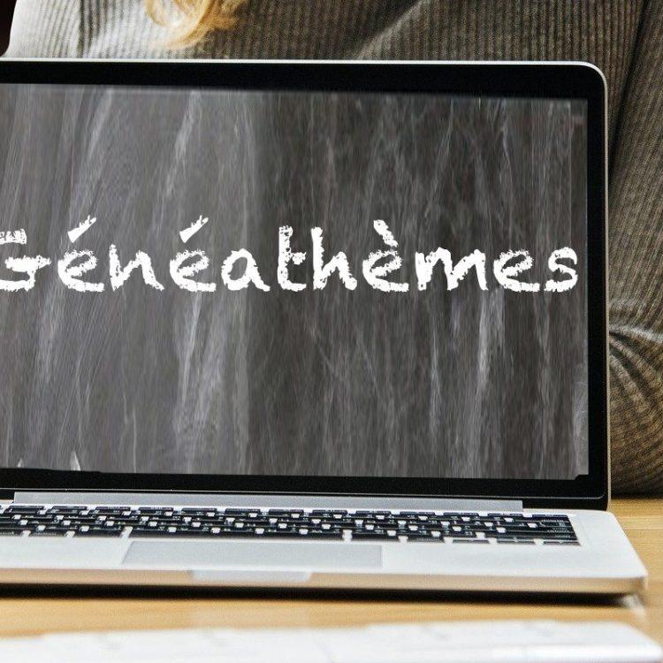généathèmes, des idées pour votre blog de généalogie