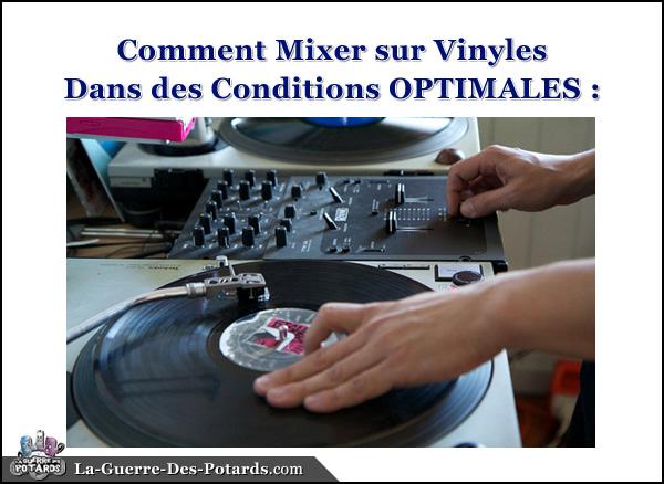comment mixer vinyles