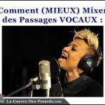 comment mixer voix