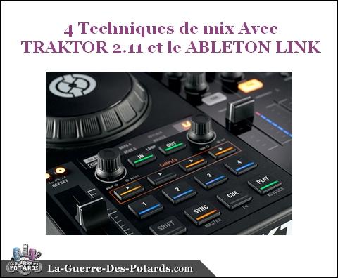 mix-4-techniques-de-mix-avec-traktor-et-le-ableton-link