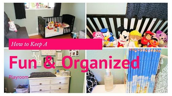 Our Fun & Organized Playroom