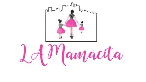 LA Mamacita Blog