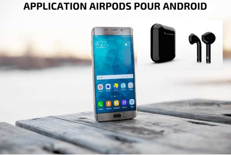 [GUIDE] : What are the Best Airpods Apps for Android