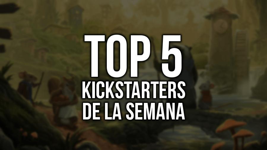 Top 5 Kickstarters de la Semana (15/01/2017)