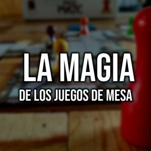 Magia en los juegos de mesa