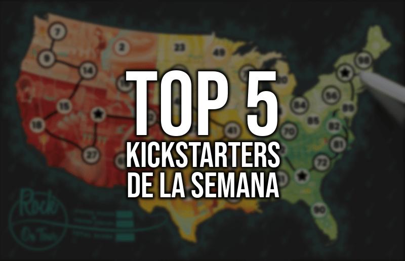 Top 5 Kickstarters de la Semana (21/05/2018)