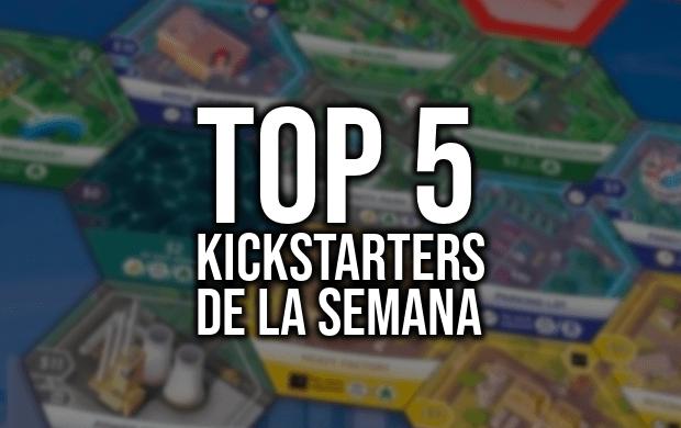 Top 5 Kickstarters de la Semana (15/01/2019)