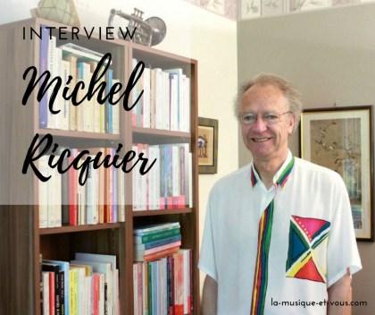 Interview Michel Ricquier