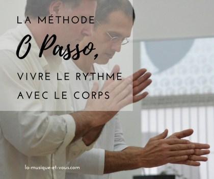 O Passo, une méthode pour vivre le rythme avec son corps