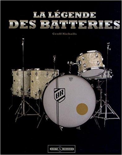 La légende des batteries Une histoire du kit de batterie Geoff Nicholls