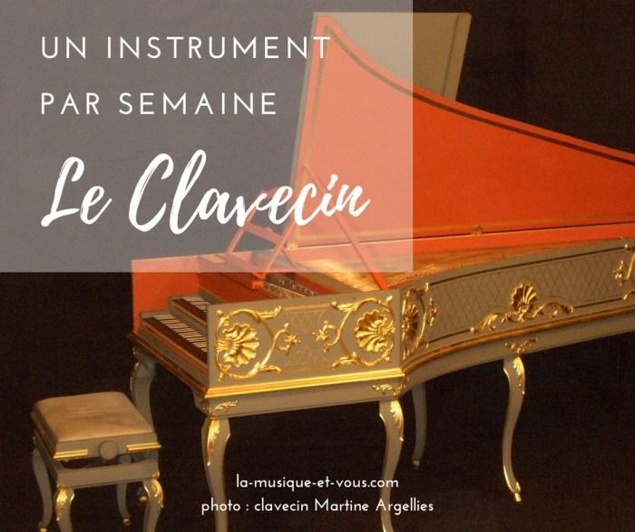 Un instrument par semaine : le Clavecin (photo Martine Arlgelliès)