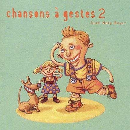 Chansons à gestes de Jean Nat-Boyer volume 2