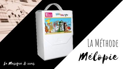 La Méthode Mélopie