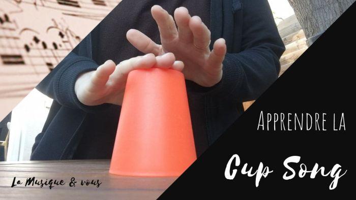 Apprendre la cup song