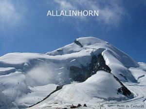 35ème sommet de plus de 4'000 mètres le plus facile accessiblement - L'Allalinhorn
