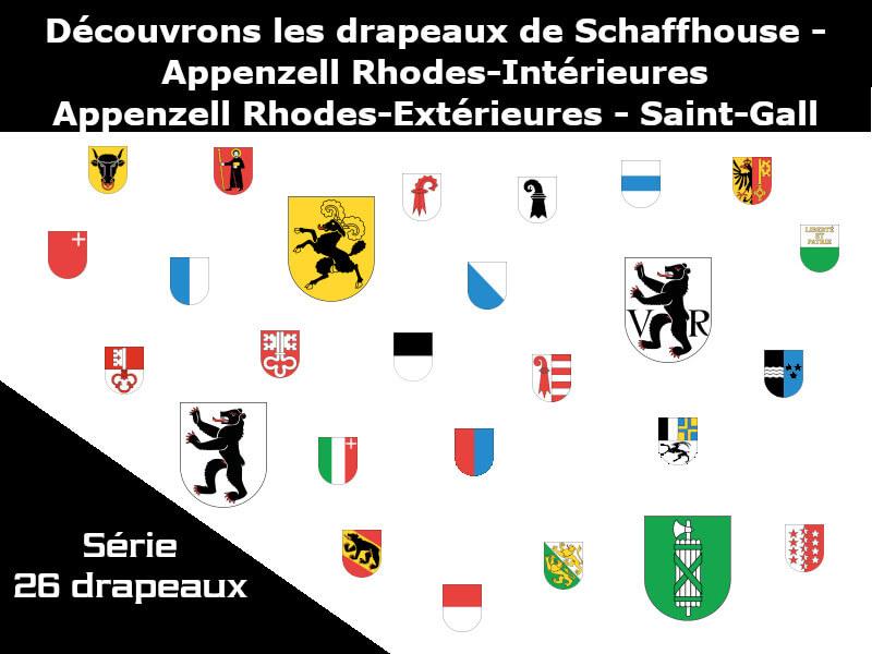 Vignette - Les drapeaux des cantons de Schaffhouse - Appenzell Intérieures - Appenzell Extérieures - Saint-Gall
