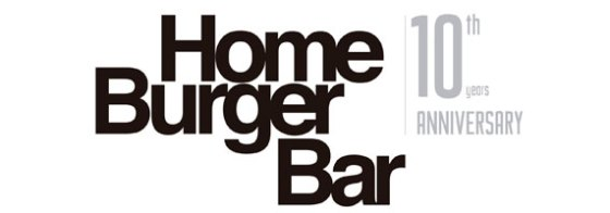 Home Burger Bar - 10 years