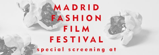 Madrid Fashion Film Festival + Serbia Fashion Week