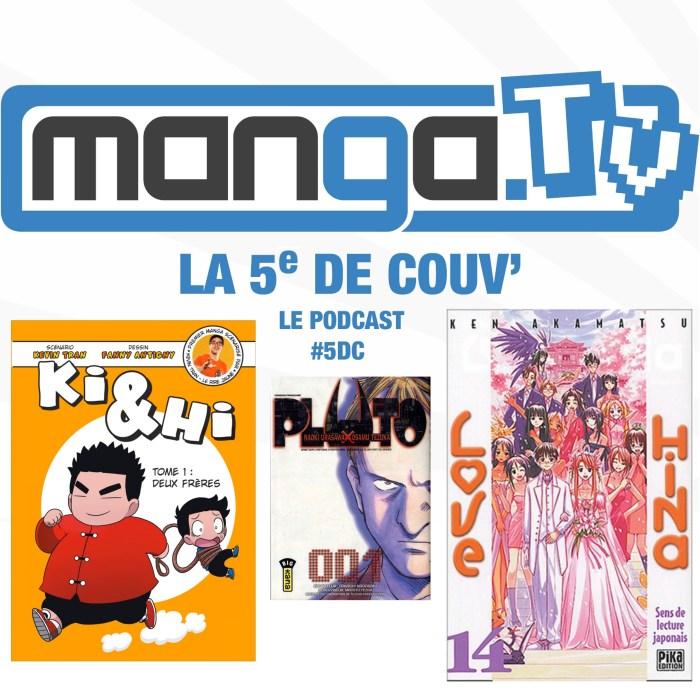 Ki & Hi, offrir un manga, le harem manga – La 5e de couv' – le podcast de Manga.Tv – Saison 2 Episode 2  #5DC – intégrale