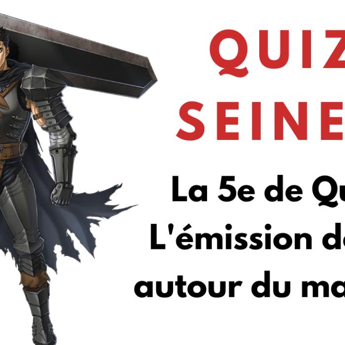 Quiz Seinen manga – La 5e de Quiz – #5DC – Episode 22