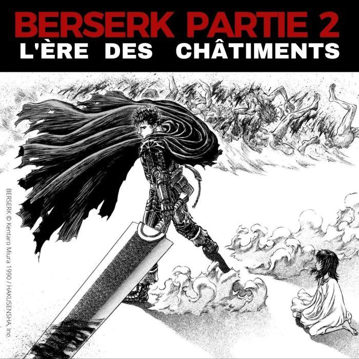 Berserk : L'ère des châtiments – La 5e de Couv' – #5DC – Saison 6 Episode 2