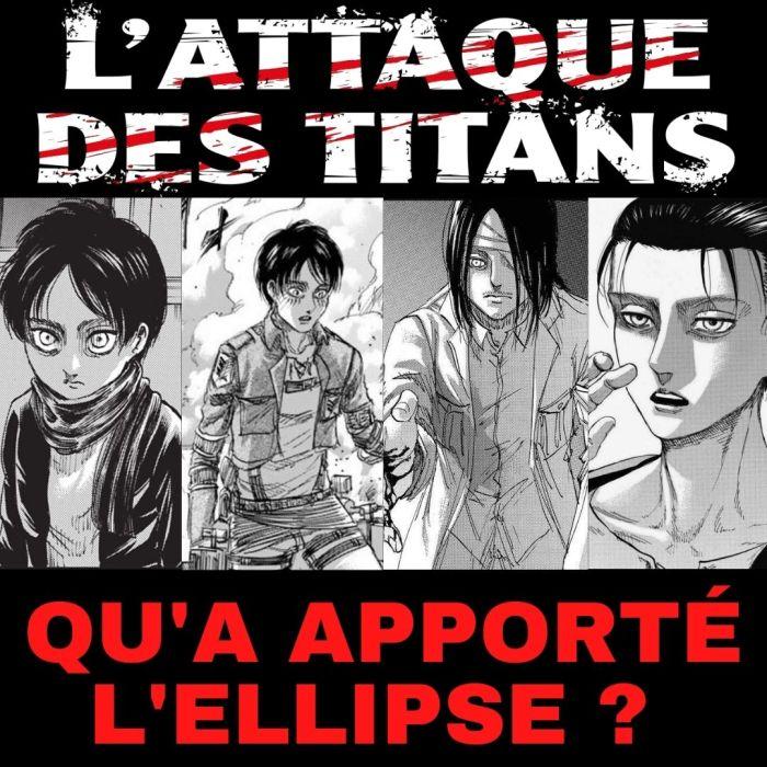 L'Attaque Des Titans : qu'a apporté l'ellipse ? – La 5e de Couv' – #5DC – Saison 6 Episode 1