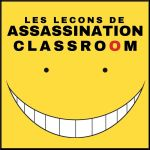 Les leçons du manga Assassination Classroom
