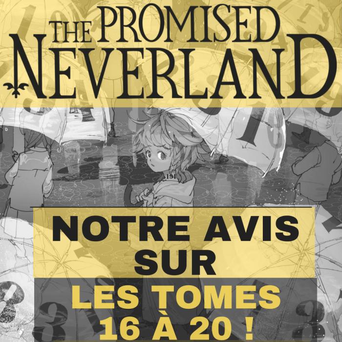 THE PROMISED NEVERLAND – Notre avis sur les tomes 16 à 20 – La 5e de Couv' – #5DC – S6E43